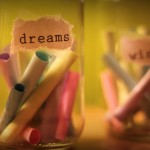 Create your best dreams and wishes